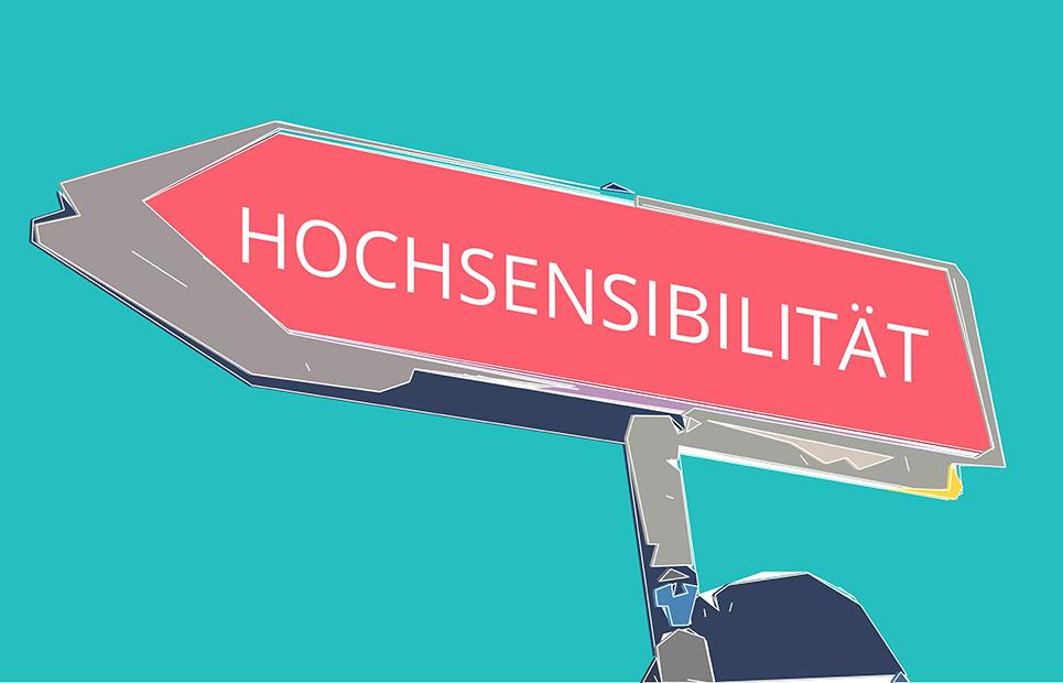 """Schild mit dem Wort """"Hochsensibilität"""""""